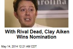 With Rival Dead, Clay Aiken Wins Nomination