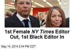NY Times Replaces First Female Editor With First Black Editor