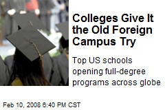 Colleges Give It the Old Foreign Campus Try
