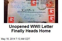 Unopened WWII Letter Finally Heads Home