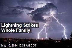 Lightning Strikes Whole Family