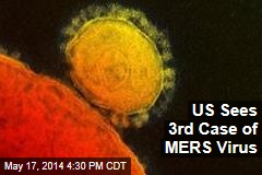 US Sees 3rd Case of MERS Virus