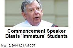 Commencement Speaker Blasts 'Immature' Students
