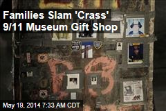 Families Slam 'Crass' 9/11 Museum Gift Shop