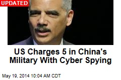 US Charges Chinese Brass With Cyber Spying