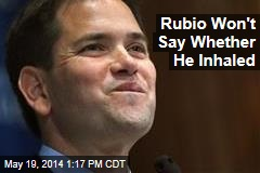 Rubio Won't Say Whether He Inhaled