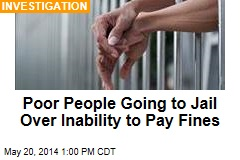 Poor People Going to Jail Over Inability to Pay Fines