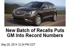 New Batch of Recalls Puts GM Into Record Numbers