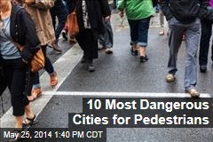 10 Most Dangerous Cities for Pedestrians