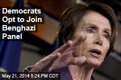 Democrats Opt to Join Benghazi Panel