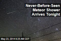 Never-Before-Seen Meteor Shower Arrives Tonight