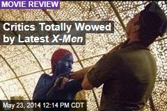 Critics Totally Wowed by Latest X-Men