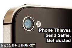 Phone Thieves Send Selfie, Get Busted