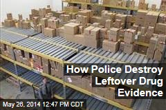 How Police Destroy Leftover Drug Evidence
