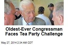 Oldest-Ever Congressman Faces Tea Party Challenge