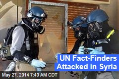 UN Fact-Finders Attacked in Syria