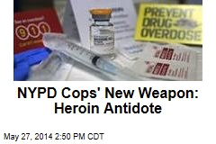 NYPD Cops to Carry Heroin Antidote