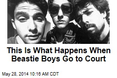 This Is What Happens When Beastie Boys Go to Court