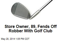 Store Owner, 89, Fends Off Robber With Golf Club
