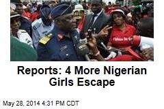 Reports: 4 More Nigerian Girls Escape