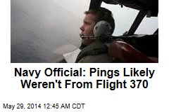 Navy Official: Pings Likely Weren't From Flight 370