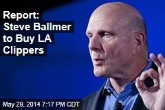 Report: Steve Ballmer to Buy LA Clippers