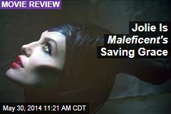 Jolie Is Maleficent's Saving Grace