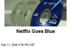 Netflix Goes Blue