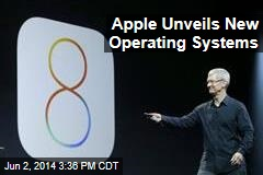 Apple Unveils New Operating Systems