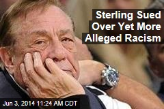 Sterling Sued Over Yet More Alleged Racism