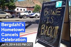 Bergdahl's Hometown Cancels Celebration