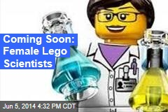 Coming Soon: Female Lego Scientists