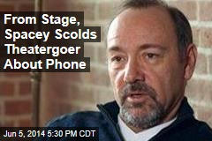 From Stage, Spacey Scolds Theatergoer About Phone