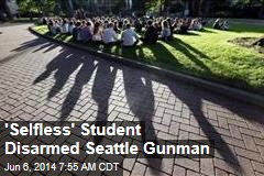 Student With Pepper Spray Disarmed Seattle Gunman