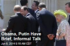 Obama, Putin Have Brief, Informal Talk