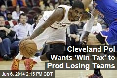 Cleveland Pol Wants 'Win Tax' to Prod Losing Teams