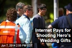 Internet Pays for Shooting Hero's Wedding Gifts
