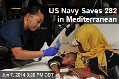 US Navy Saves 282 in Mediterranean