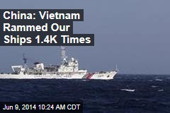 China: Vietnam Rammed Our Ships 1.4K Times