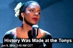 History Was Made at the Tonys