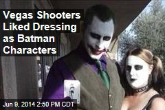 Vegas Shooters Liked Dressing as Batman Characters