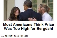 Most Americans Think Price Was Too High for Bergdahl