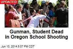 Gunman, Student Dead in Oregon School Shooting