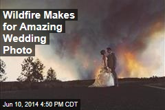 Wildfire Makes for Amazing Wedding Photo