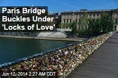 'Locks Of Love' Break Paris Bridge