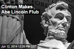Clinton Makes Abe Lincoln Flub