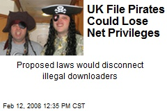 UK File Pirates Could Lose Net Privileges