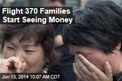 Flight 370 Families Start Seeing Money