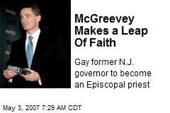 McGreevey Makes a Leap Of Faith