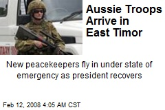Aussie Troops Arrive in East Timor